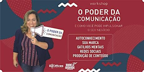 Workshop O Poder da Comunicação - Turma 14 ingressos