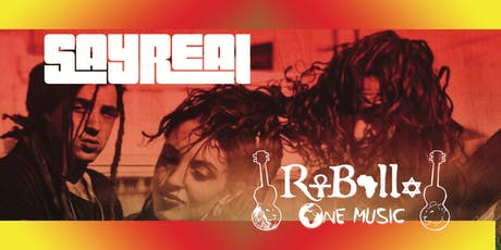 SayReal and Rebelle tickets