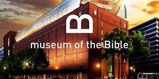The Museum of the Bible - Bus Trip - November 9, 2019