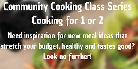 Community Cooking Class Series, Cooking for 1 or 2! billets