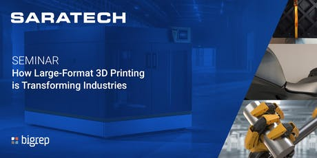 How BigRep Large-Format 3D Printing is Transforming Industries Seminar tickets