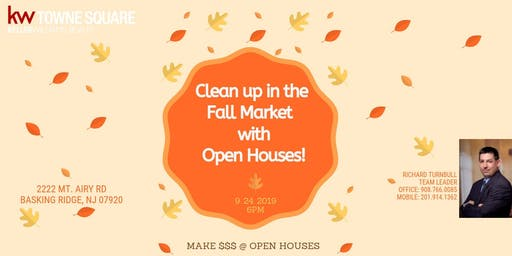 Clean Up This Fall with OPEN HOUSES