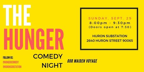 The HUNGER Comedy Hour at the HURON SUBSTATION tickets