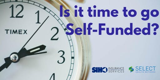 Is it Time to Go Self-Funded?