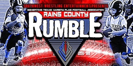 """SWE """"Rains County Rumble"""" Live Pro Wrestling Benefit Event tickets"""
