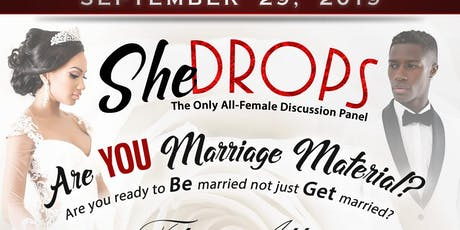 SHEdrops: Are You Marriage Material?  the All-Wife Panel tickets