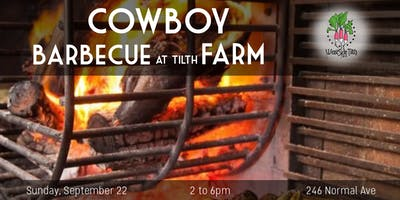 Cowboy Barbecue at Tilth Farm