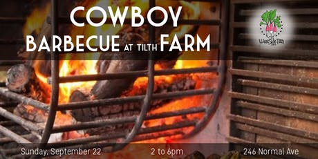 Cowboy Barbecue at Tilth Farm tickets
