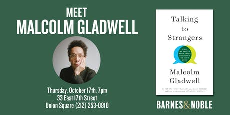 Meet Malcolm Gladwell at Barnes & Noble Union Square tickets