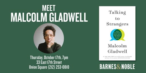 Meet Malcolm Gladwell at Barnes & Noble Union Square