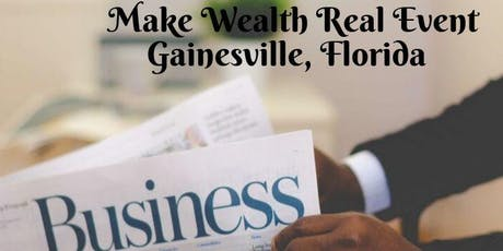 Gainesville Florida Make Wealth Real Super Tuesday tickets