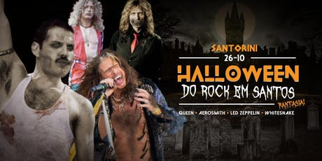 Halloween do Rock em Santos: (Fantasia!) - Queen + Aerosmith + Led Zeppelin + Whitesnake ingressos