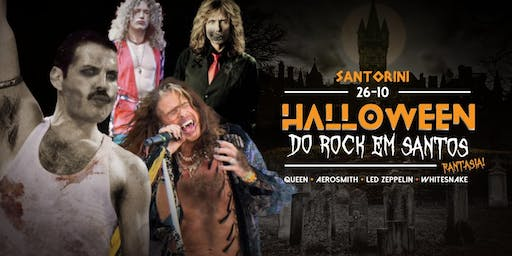 Halloween do Rock em Santos: (Fantasia!) - Queen + Aerosmith + Led Zeppelin + Whitesnake