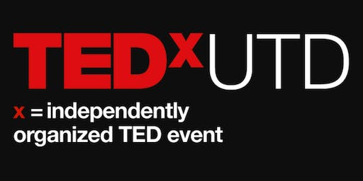 TEDxUTD 2019 Conference - Thriving