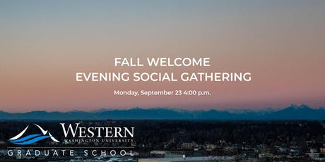 WWU Graduate School Fall Welcome: Evening Social Gathering tickets