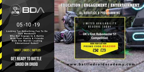 BDA presents  for the first time in the UK : Robomaster S1 Droid Battles tickets