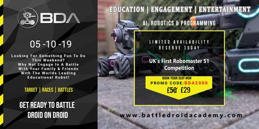BDA presents  for the first time in the UK : Robomaster S1 Droid Battles