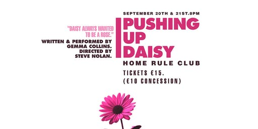 Pushing Up Daisy