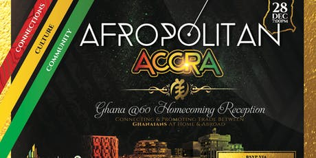 AfropolitanAccra (Marquee Edition) -  Largest Cultural Mixer & Party Across 8 Cities in The US Now Launching In Ghana In December tickets