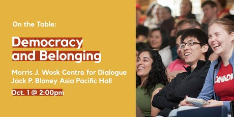 On the Table: Democracy and Belonging tickets