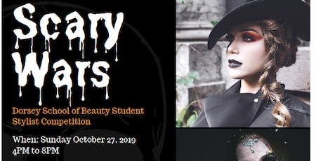 Scary Wars -Dorsey Schools of Beauty Hair Show tickets
