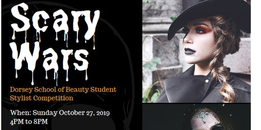 Scary Wars -Dorsey Schools of Beauty Hair Show