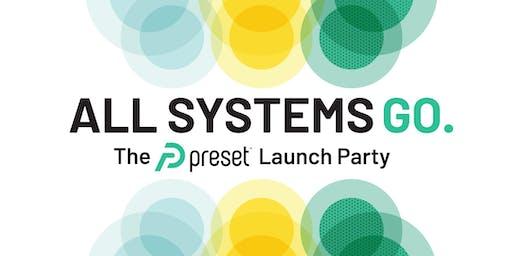 Preset Launch Party