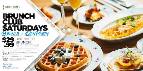 BRUNCH CLUB SATURDAYS tickets