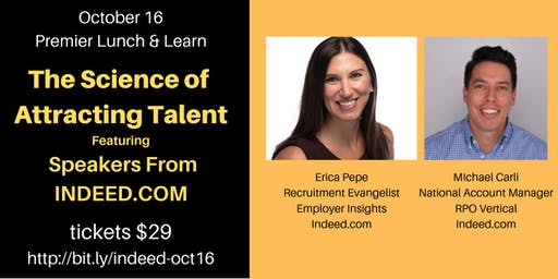 The Science of Attracting Talent Featuring Speakers From Indeed.com