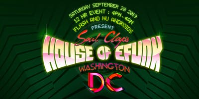 Soul Clap's House of Efunk DC 2019