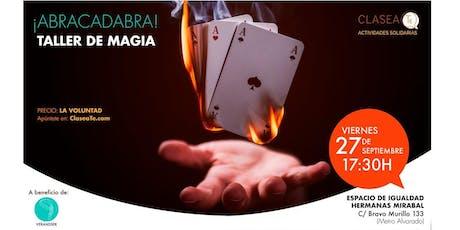 ¡Abracadabra! Magia para todos los públicos entradas
