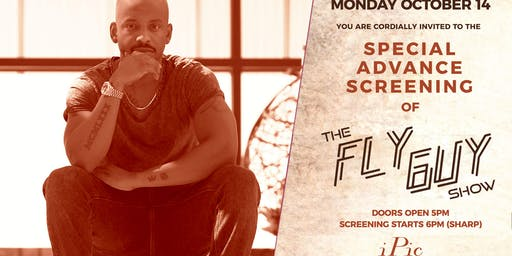 THE FLY GUY SHOW: Special Advance Screening