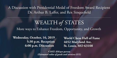 A Discussion with Dr. Arthur B. Laffer and Rex Sinquefield tickets