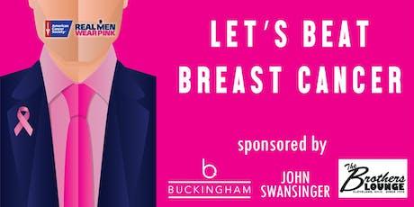 Let's Beat Breast Cancer - Real Men Wear Pink/John Swansinger tickets