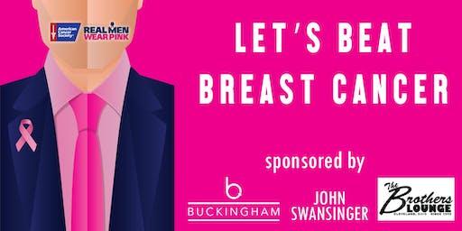 Let's Beat Breast Cancer - Real Men Wear Pink/John Swansinger
