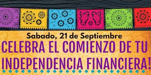 CELEBRA EL COMIENZO DE TU INDEPENDENCIA FINANCIERA!