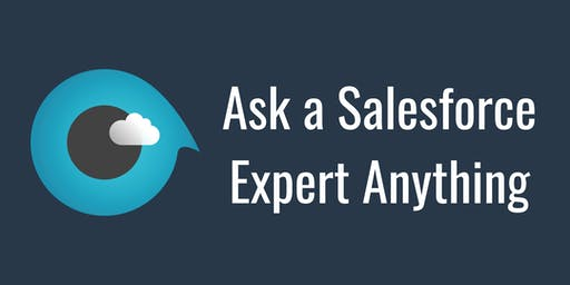 Ask A Salesforce Expert Anything Free Office Hours