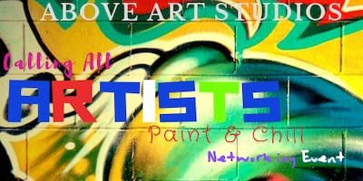 Calling All Artists Paint & Chill (Networking Event)