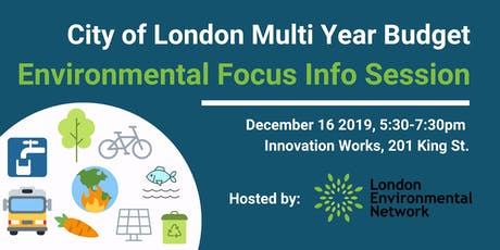 City of London Multi Year Budget - Environmental Info Session tickets