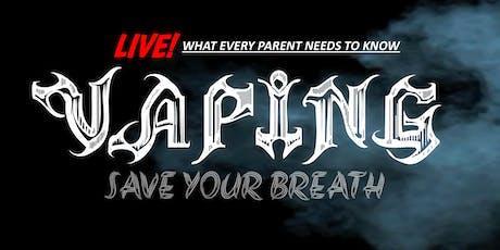 Save Your Breath: Vaping Alert - Bridgeton tickets
