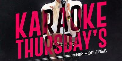 Karaoke THURSDAY'S - Hip Hop and R&B