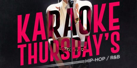 Karaoke THURSDAY'S - Hip Hop and R&B tickets