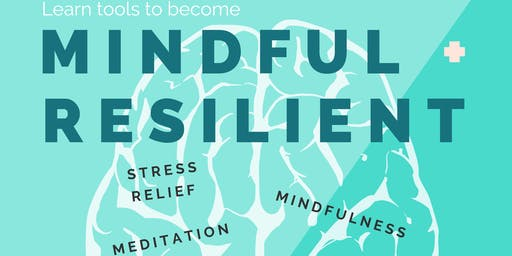 Mindful + Resilient