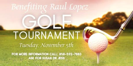 Golf Tournament Benefiting Raul Lopez tickets