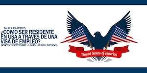 TALLER ¿CÓMO SER RESIDENTE EN USA A TRAVÉS DE UNA VISA...