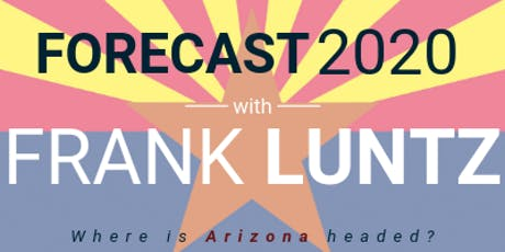 Forecast 2020: An Evening with Frank Luntz tickets