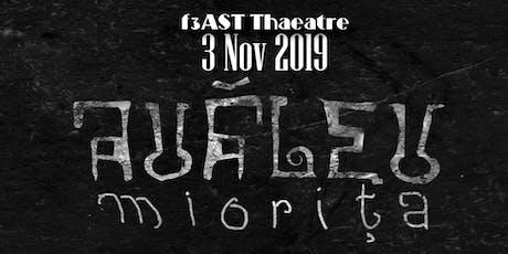 Miorita - f3AST Theatre - Romanian Theatre Festival   tickets