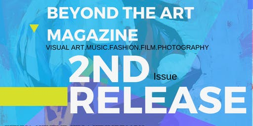 Beyond The Art Magazine 2nd Issue Launch Party
