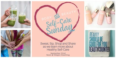 Body and Beauty Self-Care Sunday (FREE!)