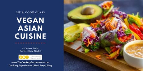 Sip & Cook Class: Vegan Asian Cuisine tickets